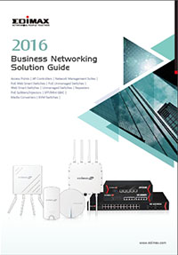 Edimax 2016 Business Networking Solution Guide