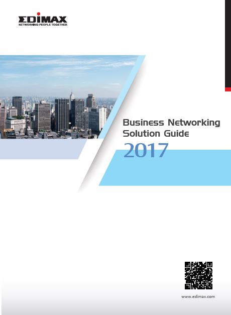 Edimax 2017 Business Networking Solution Guide