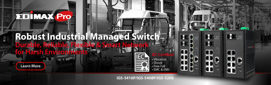 Edimax Pro Industrial Switch, Gigabit, PoE+, web managed, durable, reliable, rugged, ruggized, IIoT, Smart City, City Surveillance, Transportation, Smart Factory, Factory Automation, Manufacturing, Automotive, energy plant